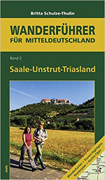 Saale-Unstrut-Triasland - Hiking book by Dr. Britta Schulze-Thulin
